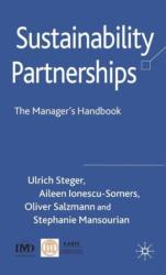 Sustainability Partnerships - The Manager's Handbook (ISBN: 9780230539815)