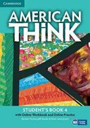 American Think Level 4 Student's Book with Online Workbook and Online Practice (ISBN: 9781107598522)