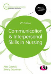 Communication and Interpersonal Skills in Nursing (ISBN: 9781526400987)