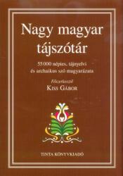 Nagy magyar tájszótár (ISBN: 9789634091912)