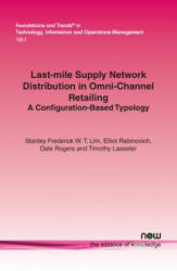 Last-Mile Supply Network Distribution in Omni-Channel Retailing (ISBN: 9781680831849)