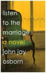 Listen to the Marriage - A Novel (ISBN: 9780374192020)