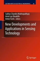 New Developments and Applications in Sensing Technology (2011)
