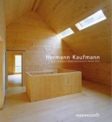 Hermann Kaufmann: Spirit of Nature Wood Architecture Award 2010 (2010)