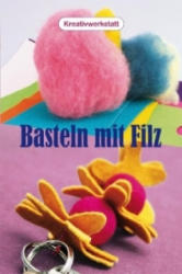 Basteln mit Filz - Amandine Dardenne (2007)