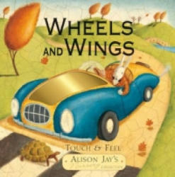 Alison Jay Wheels and Wings (2011)