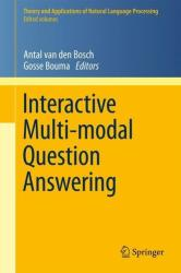 Interactive Multi-modal Question-Answering (2011)