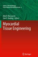 Myocardial Tissue Engineering (2011)