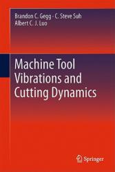 Machine Tool Vibrations and Cutting Dynamics (2011)