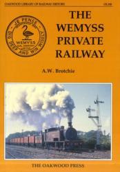 Wemyss Private Railway or Mr. Wemyss Railways - Alan W Brochie (1998)