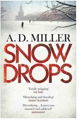 Snowdrops - A. D. Miller (2011)