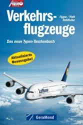 Verkehrsflugzeuge - Achim Figgen, Brigitte Rothfischer, Dietmar Plath (2011)