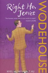 Right Ho, Jeeves - P G Wodehouse (2008)