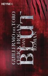 Das Blut - Guillermo Del Toro, Chuck Hogan, Alexander Lang (2012)
