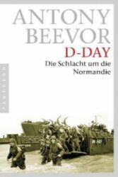 Antony Beevor, Helmut Ettinger - D-Day - Antony Beevor, Helmut Ettinger (2011)