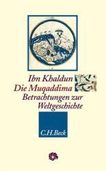 Die Muqaddima - bn Khaldun , Alma Giese (2011)