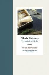 Versetzter Stein - Nikola Madzirov, Alexander Sitzmann (2011)