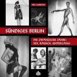 Sündiges Berlin, m. Audio-CD - Mel Gordon, Andreas Diesel (2011)