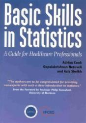 Basic Skills In Statistics (ISBN: 9781859591017)