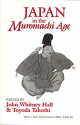 Japan in the Muromachi Age (ISBN: 9781885445094)