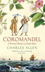 Coromandel - A Personal History of South India (ISBN: 9780349140117)