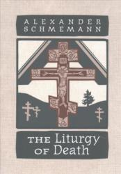 Liturgy of Death - Four Previously Unpublished Talks (ISBN: 9780881415568)