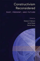 Constructivism Reconsidered - Past, Present, and Future (ISBN: 9780472037155)