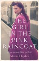 Girl in the Pink Raincoat (ISBN: 9781788543972)