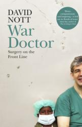 War Doctor Surgery on the Front Line (ISBN: 9781509837021)