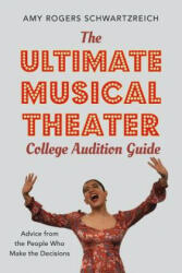 Ultimate Musical Theater College Audition Guide (ISBN: 9780190925055)