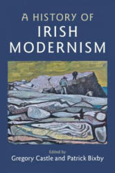 History of Irish Modernism (ISBN: 9781107176720)