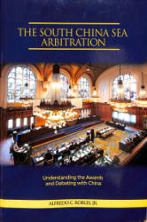 South China Sea Arbitration - Understanding the Awards and Debating with China (ISBN: 9781845199623)