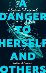 Danger to Herself and Others (ISBN: 9780349003283)