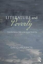 Literature and Poverty - From the Hebrew Bible to the Second World War (ISBN: 9780367132736)