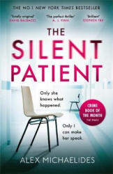 Silent Patient - Alex Michaelides (ISBN: 9781409181613)