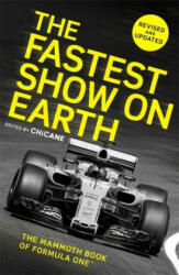 Fastest Show on Earth - The Mammoth Book of Formula One (ISBN: 9781472142566)