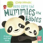 Clap Hands: Here Come the Mummies and Babies (ISBN: 9781526381347)