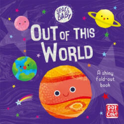 Space Baby: Out of this World - Pat-a-Cake (ISBN: 9781526381521)