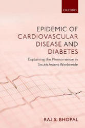 Epidemic of Cardiovascular Disease and Diabetes (ISBN: 9780198833246)