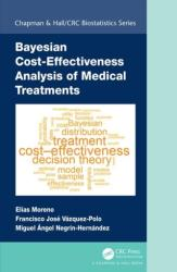 Bayesian Cost-Effectiveness Analysis of Medical Treatments (ISBN: 9781138731738)