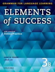 Elements of Success: 3: Split Edition Student Book B with essential Online Practice (ISBN: 9780194028288)