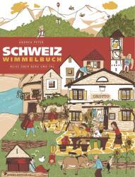 Schweiz Wimmelbuch - Andrea Peter (2011)
