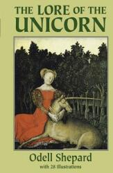 The Lore of the Unicorn (ISBN: 9780486278032)