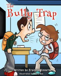 The Bully Trap (ISBN: 9780615907734)