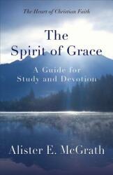 The Spirit of Grace (ISBN: 9780664239091)