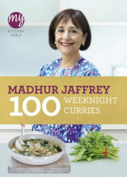 My Kitchen Table - 100 Weeknight Curries (2011)