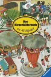 Das Riesenbilderbuch - Ali Mitgutsch (2008)