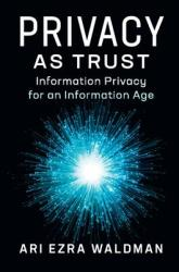 Privacy as Trust (ISBN: 9781107186002)