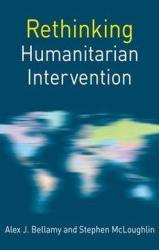 Rethinking Humanitarian Intervention (ISBN: 9781137488091)