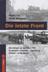 Die letzte Front - André Feit, Dieter Bechtold (2011)